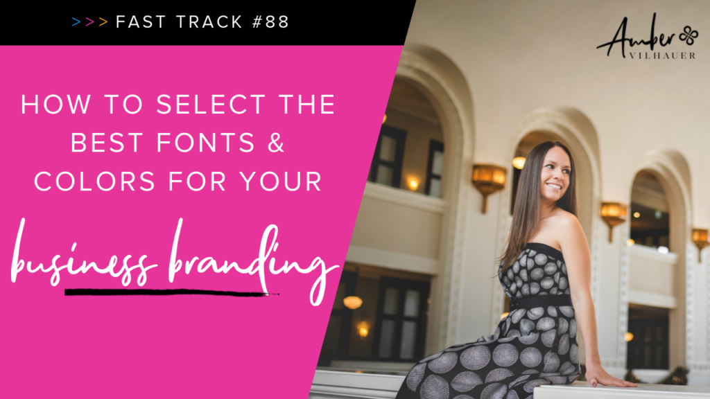88-how-to-select-the-best-fonts-and-colors-for-your-business-branding